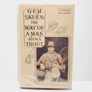 The way of a man with a trout G.E.M. Skues 1977 1s